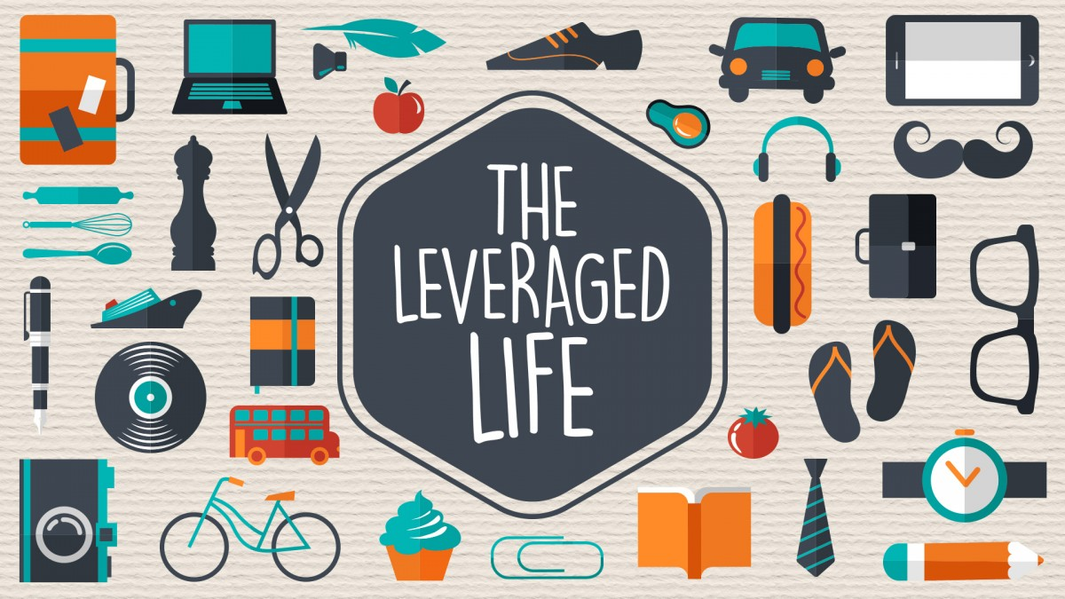 The Leveraged Life (Week 2)