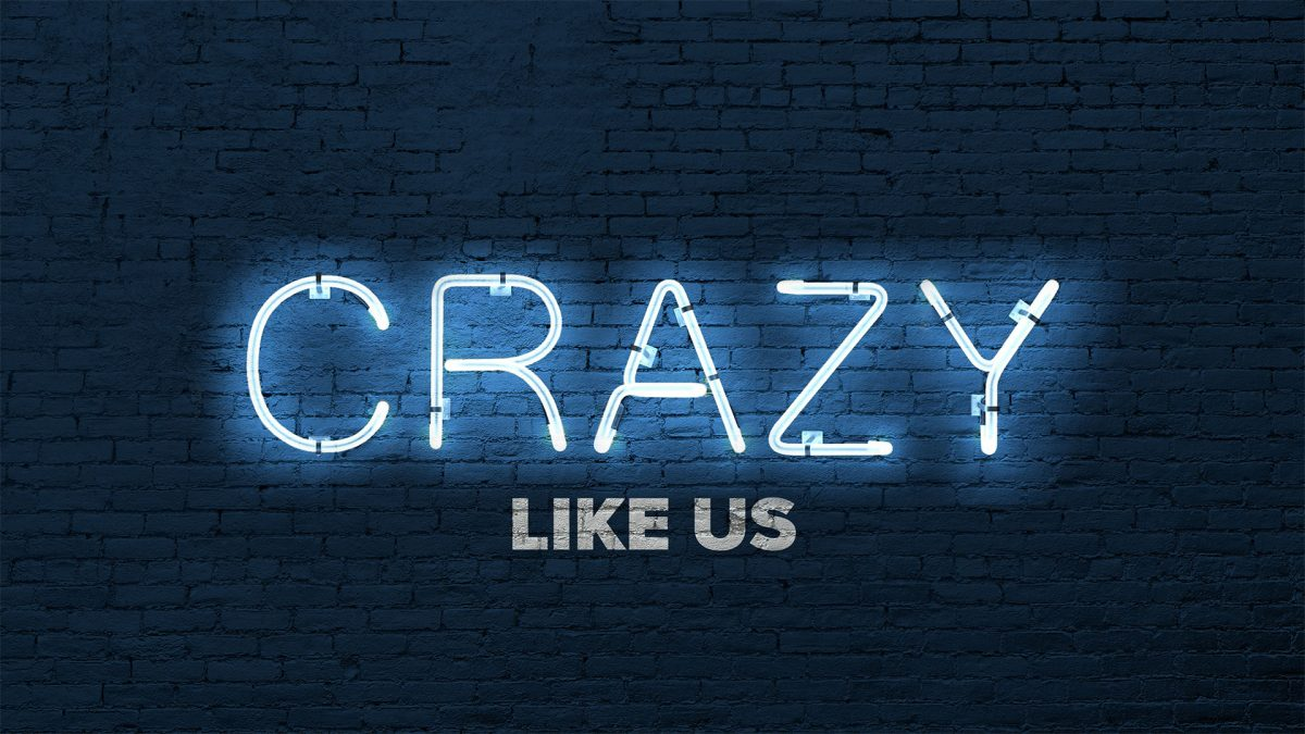 Crazy Like Us: Be Rich