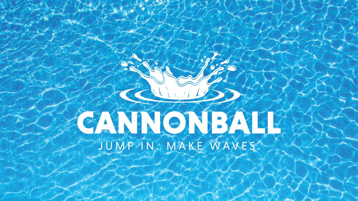 Cannonball – Week 2 – Make Waves