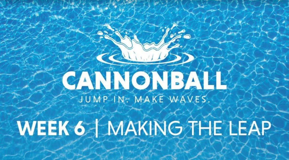Cannonball – Making the leap