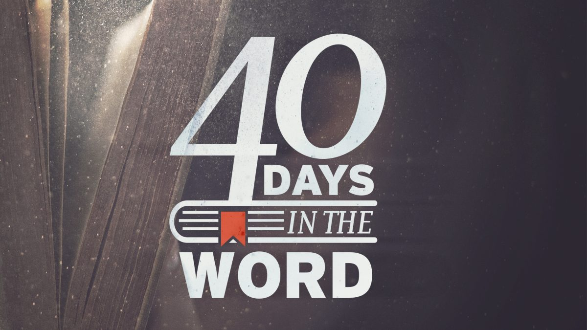 40 days in the word – INTEGRATING JESUS'S WORD INTO MY LIFE