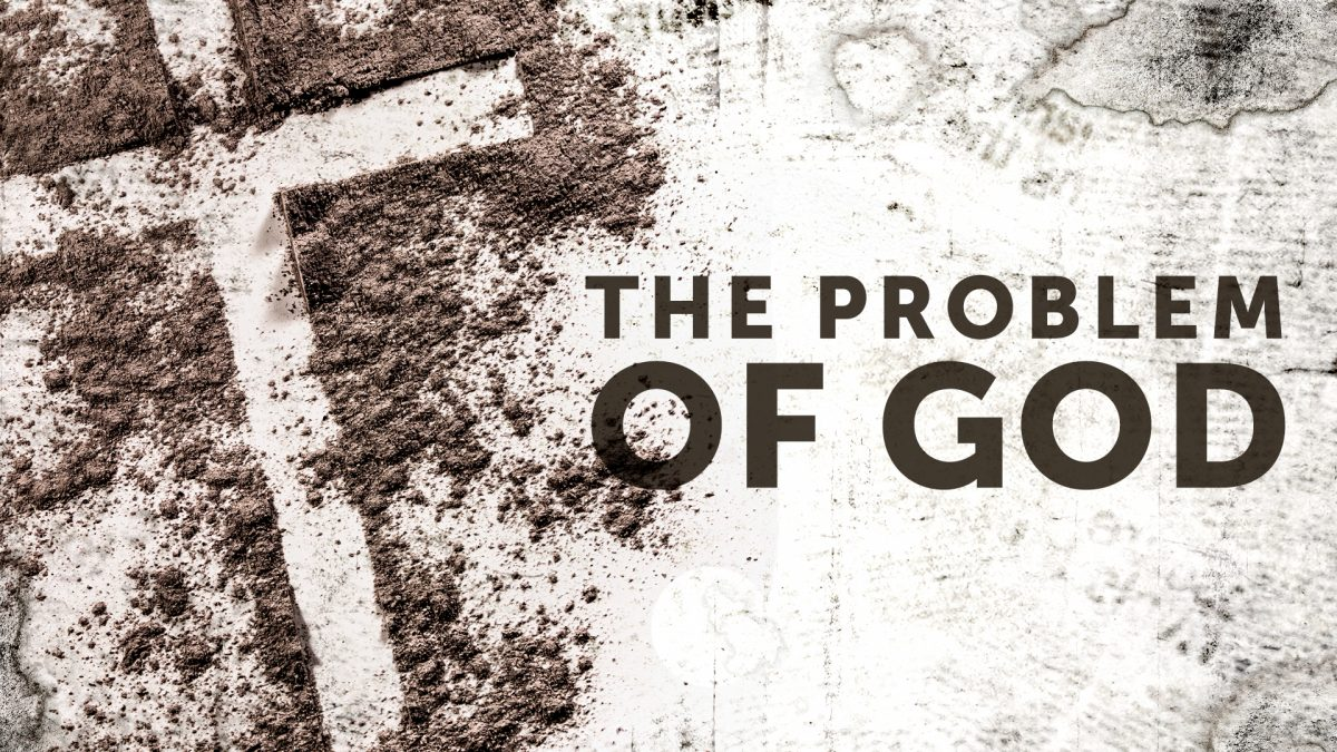 The Problem of God: Week 3 – What About Faith And Science?